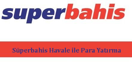 superbahishavaleileparayatirma