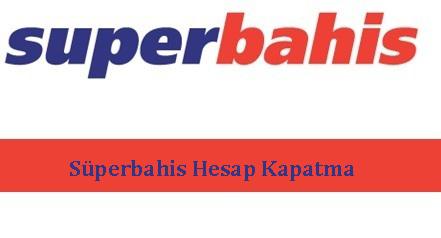 superbahishesapkapatma