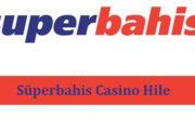 Süperbahis Casino Hile