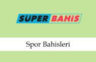 Süperbahis Spor Bahisleri
