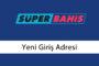 Superbahis401 Yeni Giriş – Süperbahis 401