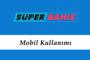 Süperbahis Mobil Kullanımı